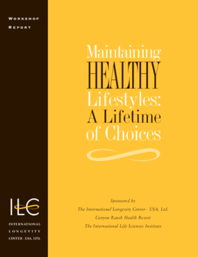 Maintaining Healthy Lifestyles: A Lifetime of Choices