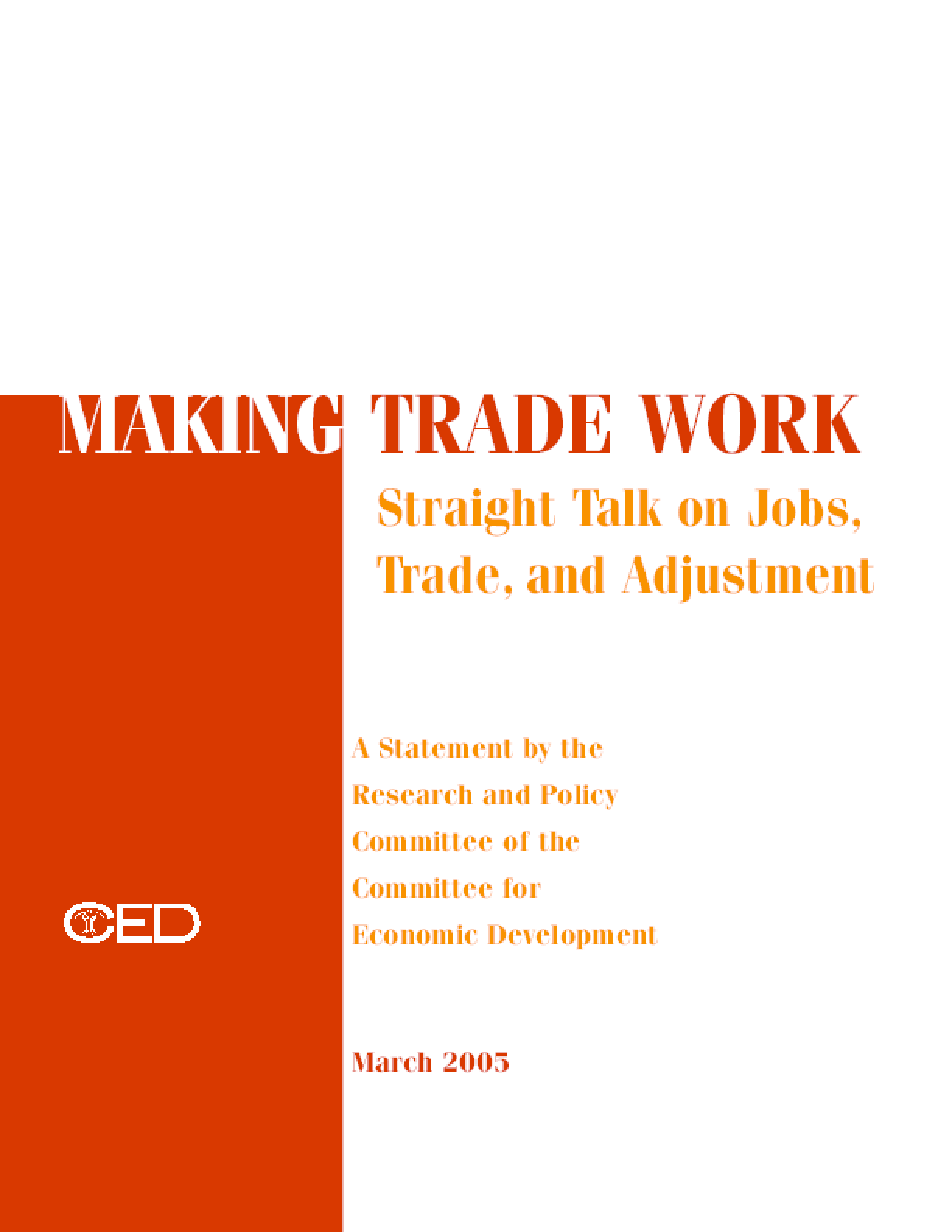 Making Trade Work: Straight Talk on Jobs, Trade, and Adjustment