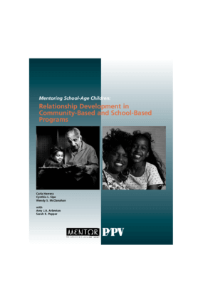Mentoring School-Age Children: Relationship Development in Community-Based and School-Based Programs
