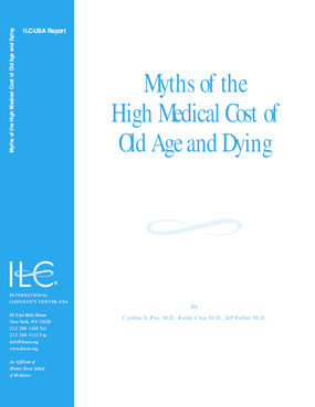 Myths of the High Medical Cost of Old Age and Dying