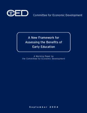 A New Framework for Assessing the Benefits of Early Education