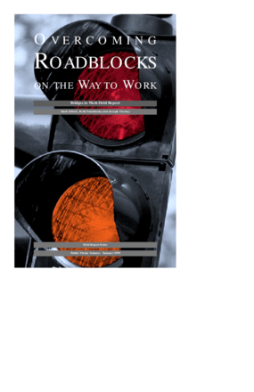 Overcoming Roadblocks on the Way to Work: Bridges to Work Field Report