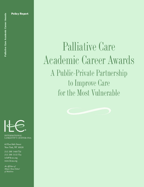 Palliative Care Academic Career Awards: A Public-Private Partnership to Improve Care for the Most Vulnerable