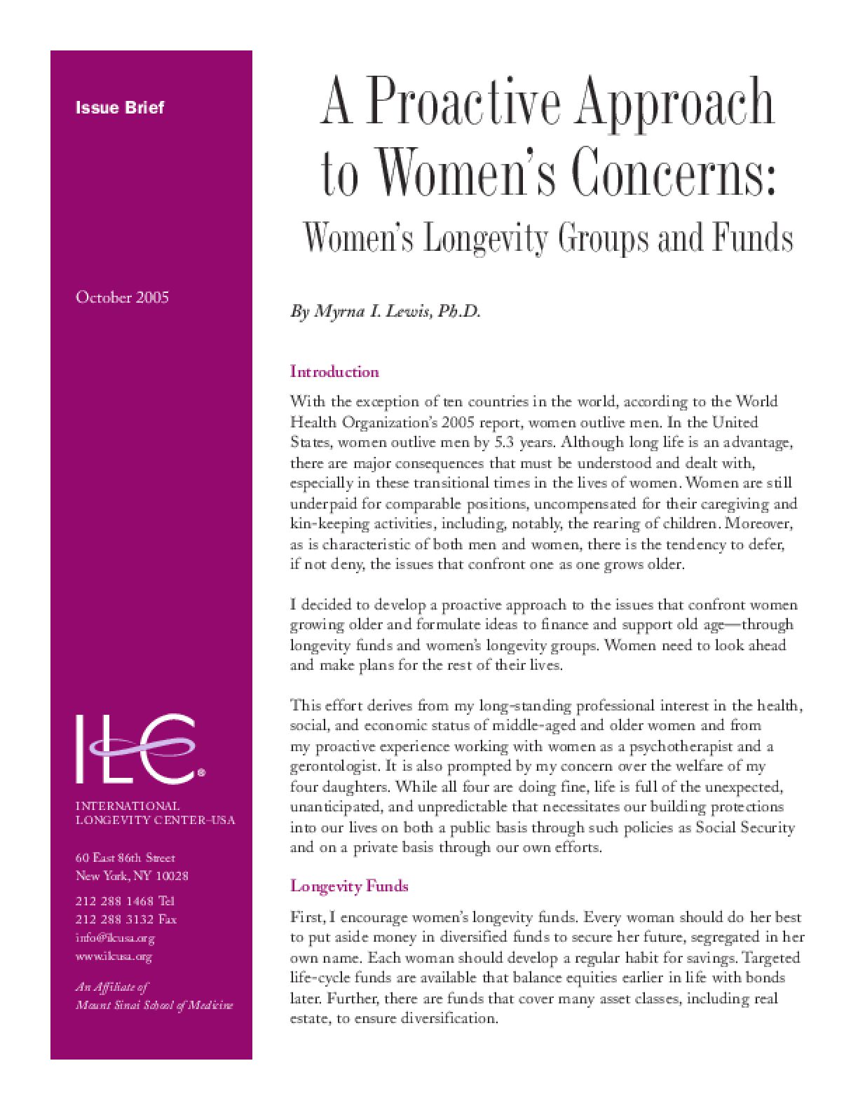 A Proactive Approach to Womens Concerns: Womens Longevity Groups and Funds