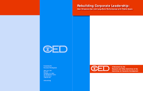 Rebuilding Corporate Leadership: How Directors Can Link Long-Term Performance with Public Goals