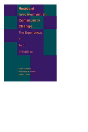 Resident Involvement in Community Change: The Experiences of Two Initiatives