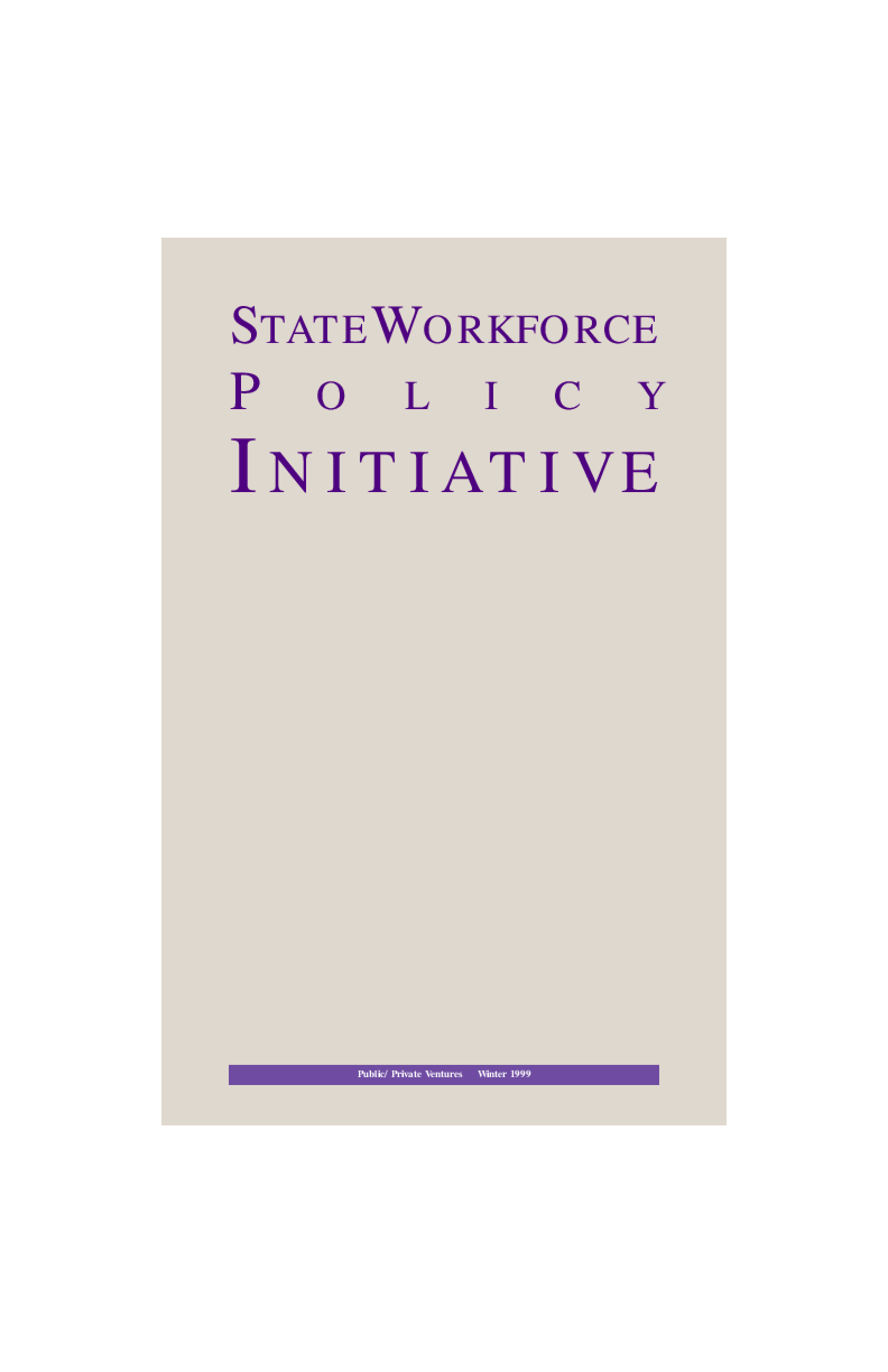 State Workforce Policy Initiative