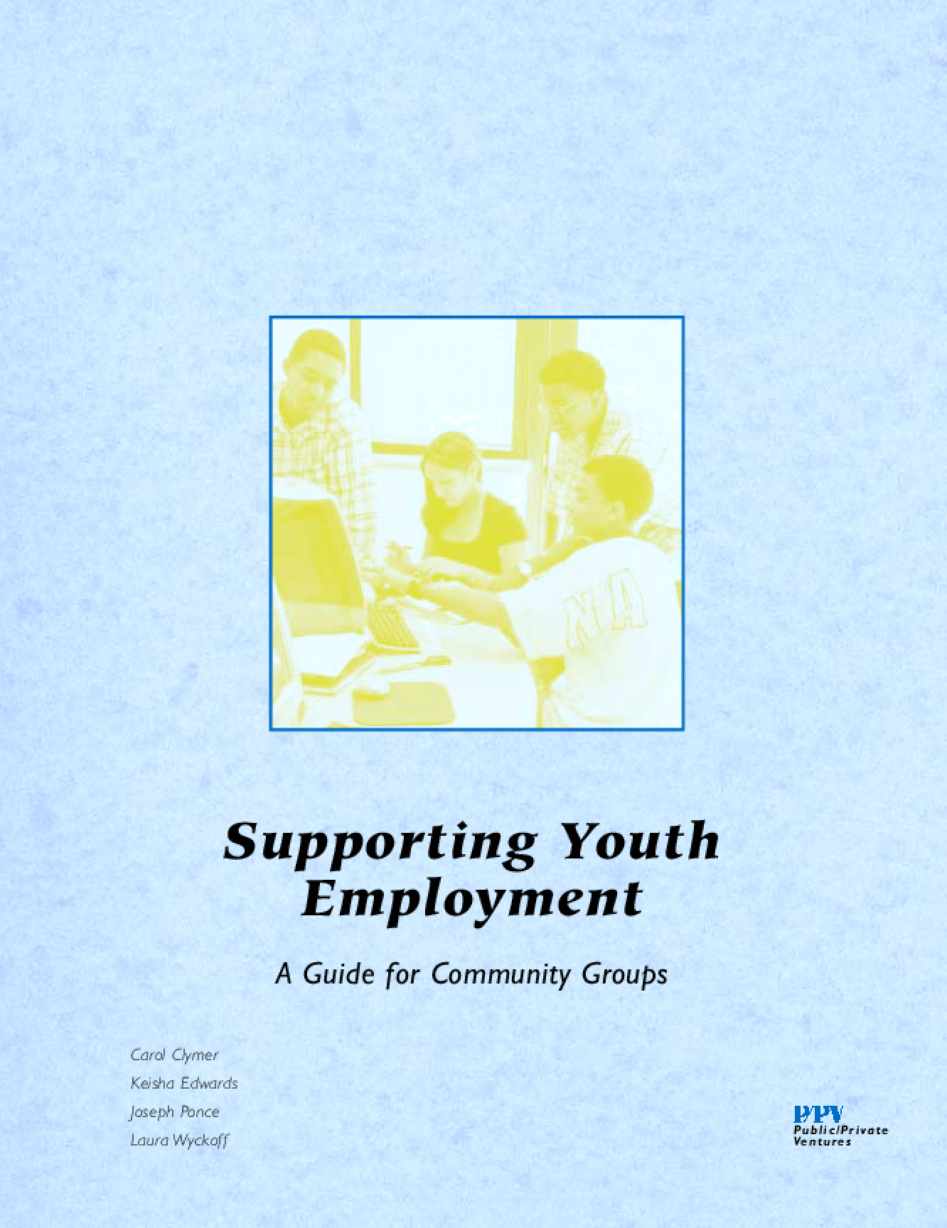 Supporting Youth Employment: A Guide for Community Groups