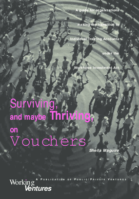 Surviving, and Maybe Thriving, on Vouchers