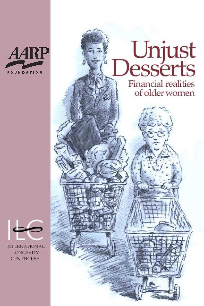 Unjust Desserts: Financial realities of older women