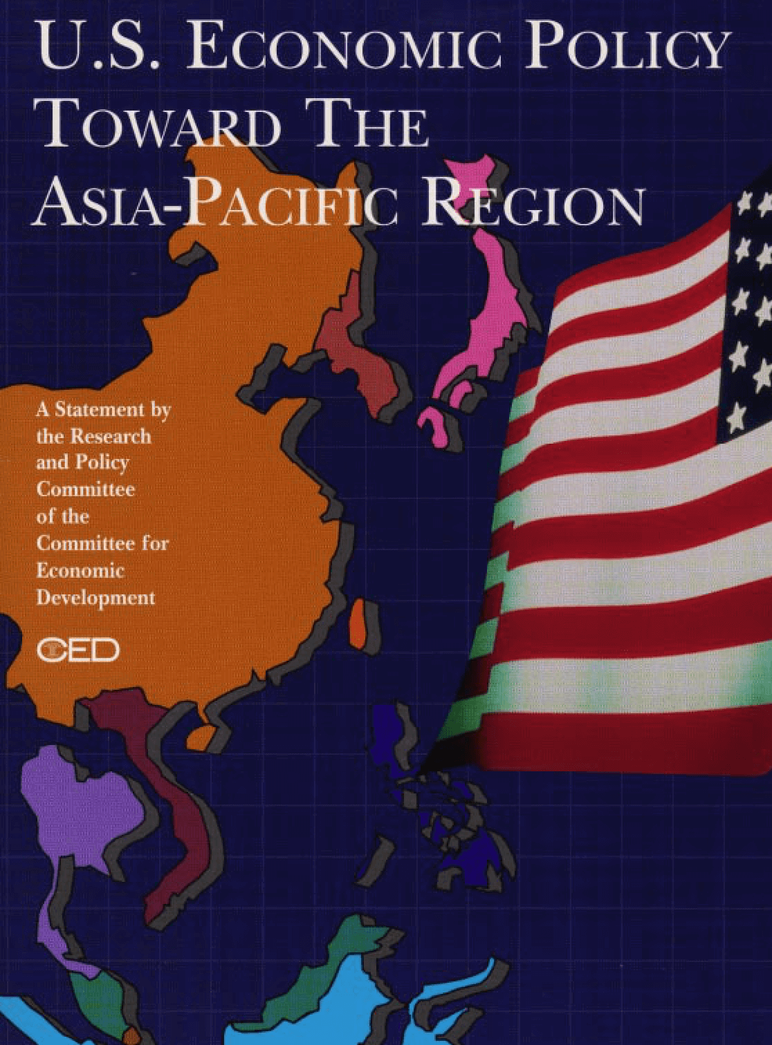 U.S. Economic Policy Toward The Asia-Pacific Region