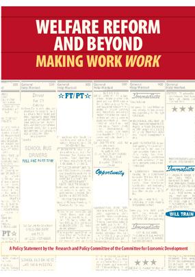Welfare Reform and Beyond: Making Work Work