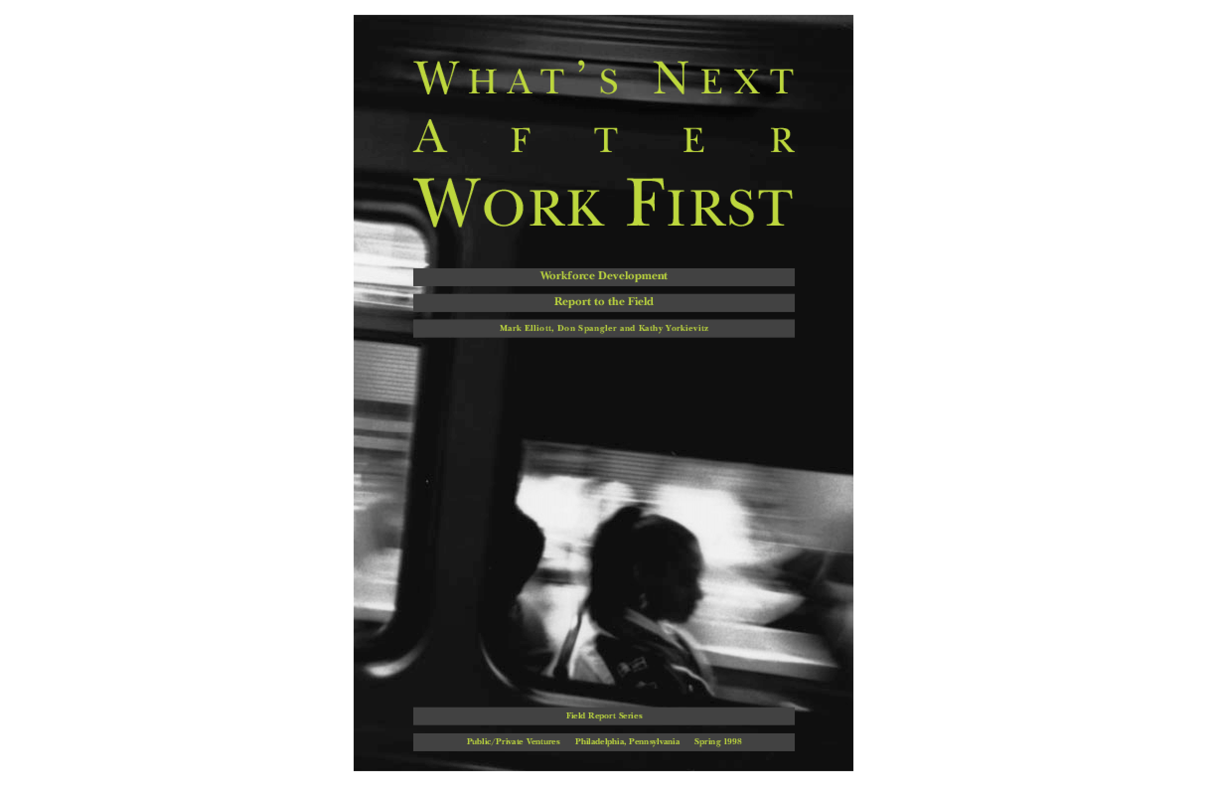 What's Next After Work First: Workforce Development Report to the Field