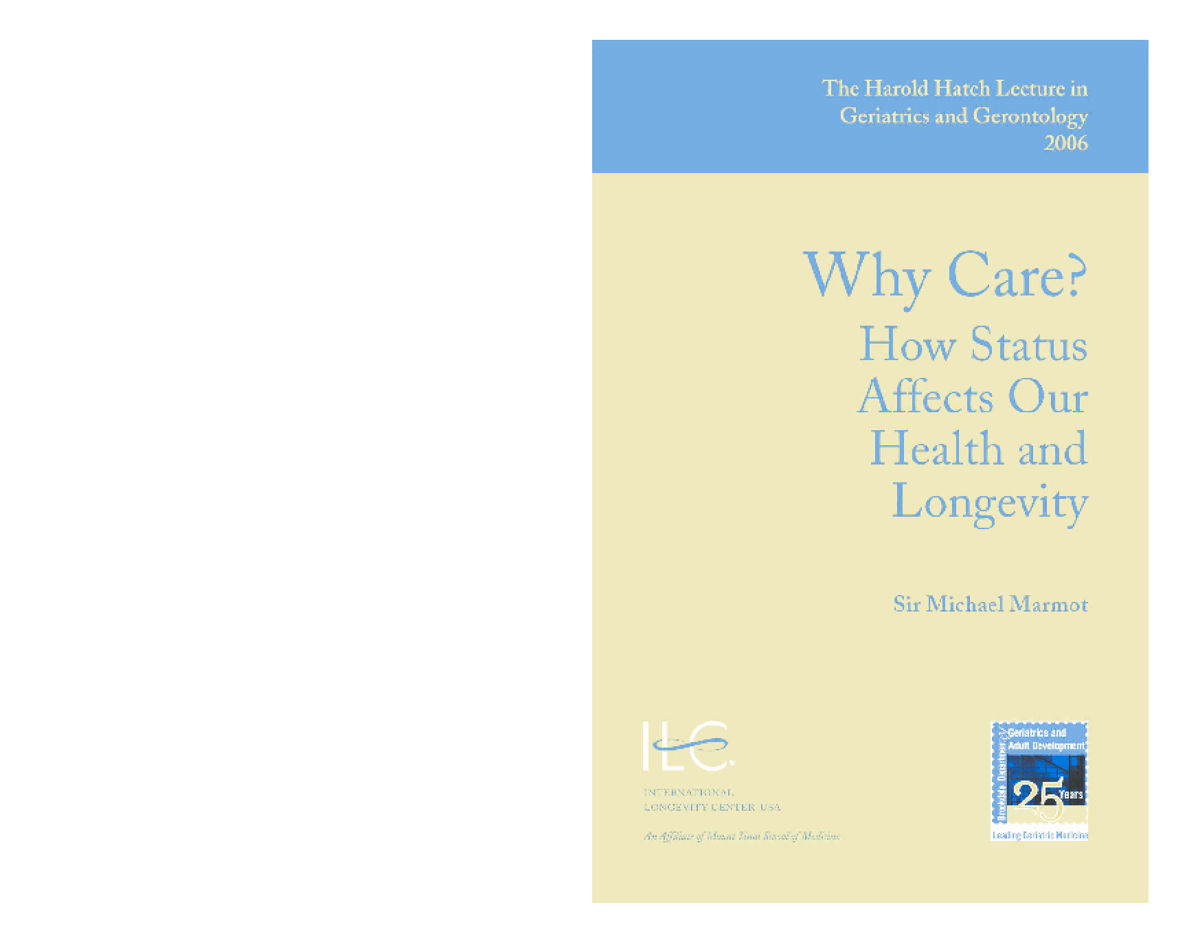 Why Care? How Status Affects Our Health and Longevity