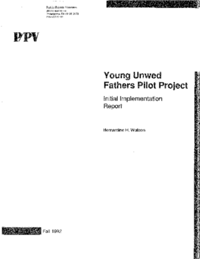 The Young Unwed Fathers Pilot Project: Initial Implementation Report