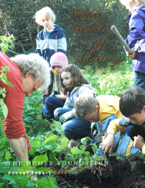 Homer Foundation 2010 Annual Report: Sowing the Seeds of Philanthropy