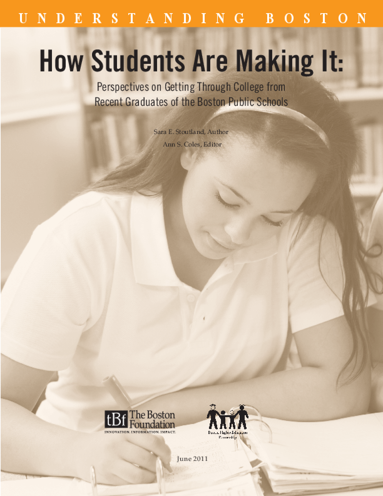 How Students Are Making It: Perspectives on Getting Through College From Recent Graduates of the Boston Public Schools