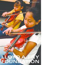 Lloyd A. Fry Foundation 2010 Annual Report