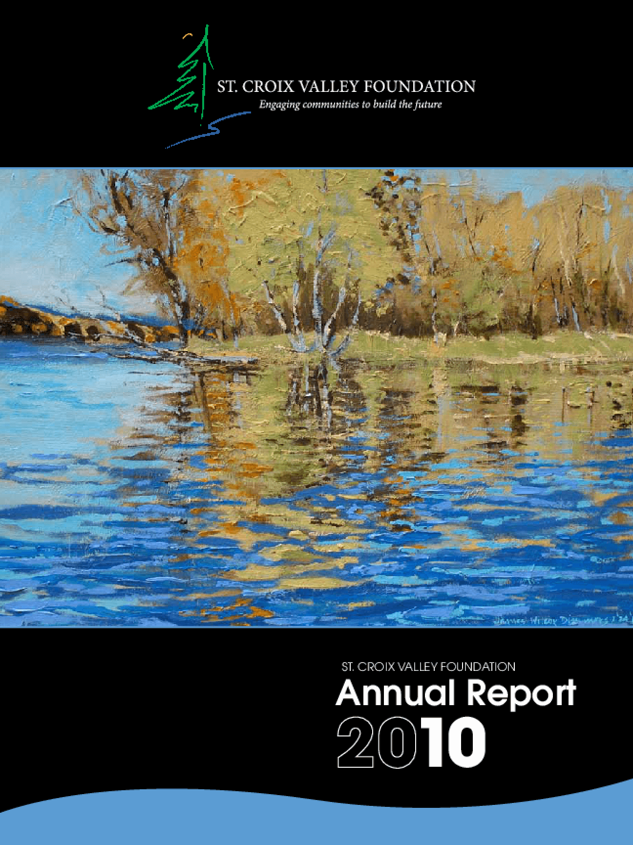 St. Croix Valley Foundation 2010 Annual Report