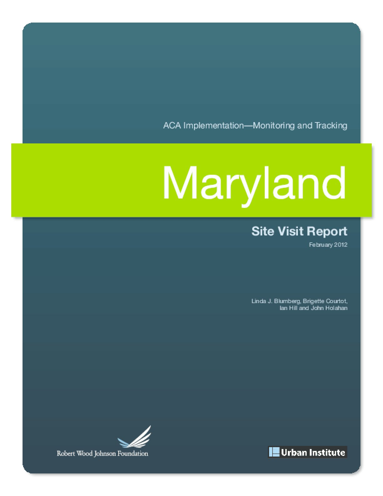 ACA Implementation Monitoring and Tracking: Maryland Site Visit Report