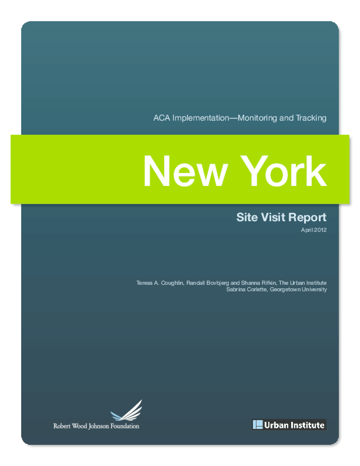 ACA Implementation Monitoring and Tracking: New York Site Visit Report