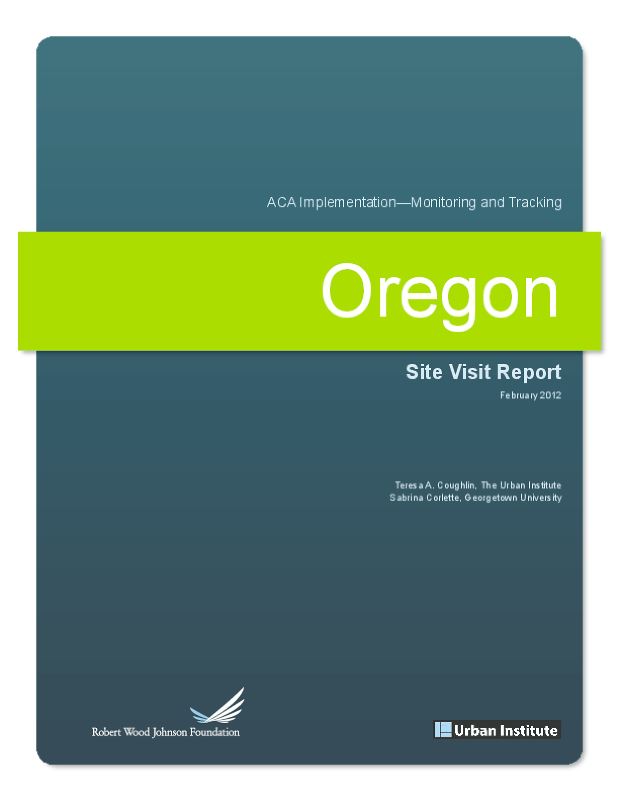 ACA Implementation Monitoring and Tracking: Oregon Site Visit Report