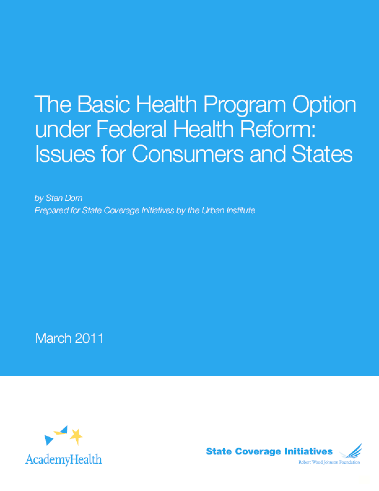 The Basic Health Program Option Under Federal Health Reform: Issues for Consumers and States