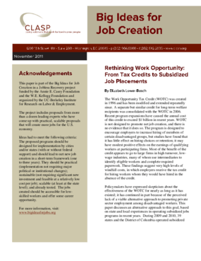 Big Ideas for Job Creation: Rethinking Work Opportunity - From Tax Credits to Subsidized Job Placements