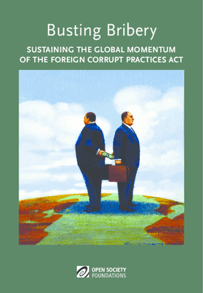 Busting Bribery: Sustaining the Global Momentum of the Foreign Corrupt Practices Act