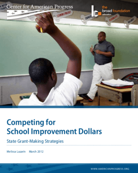 Competing for School Improvement Dollars: State Grant-Making Strategies