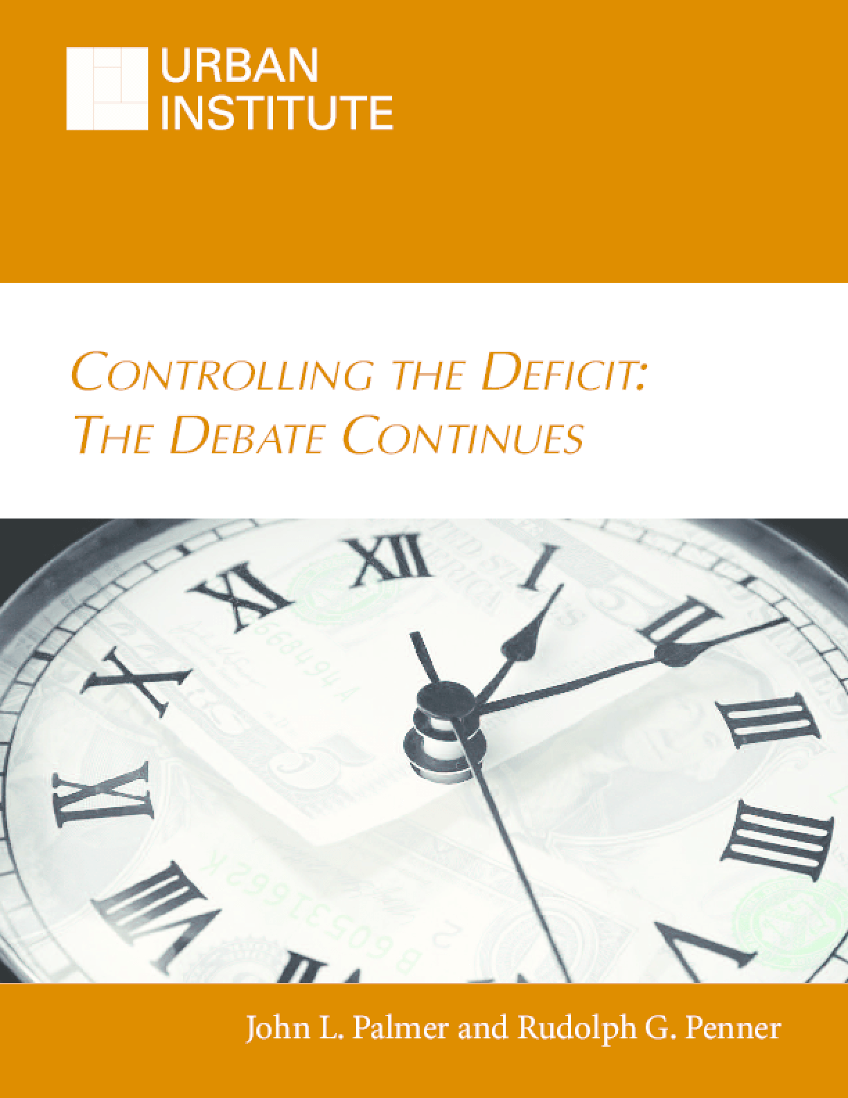 Controlling the Deficit: The Debate Continues