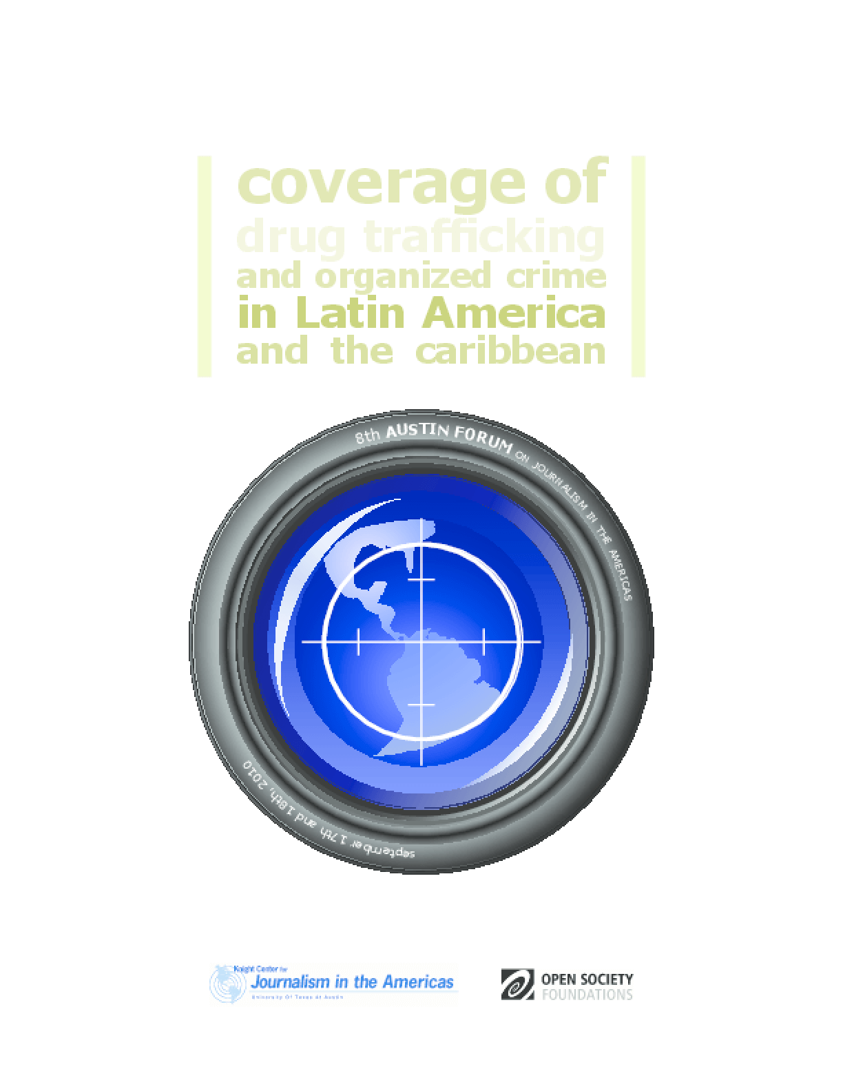 Coverage of Drug Trafficking and Organized Crime in Latin America and the Caribbean