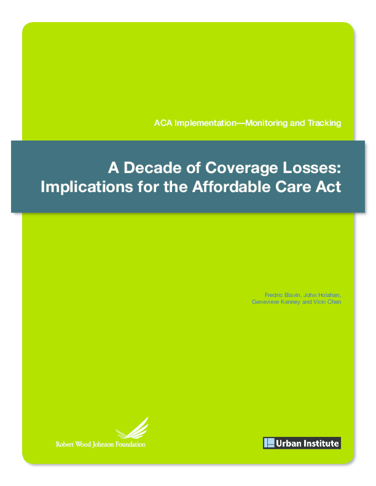 A Decade of Coverage Losses: Implications for the Affordable Care Act