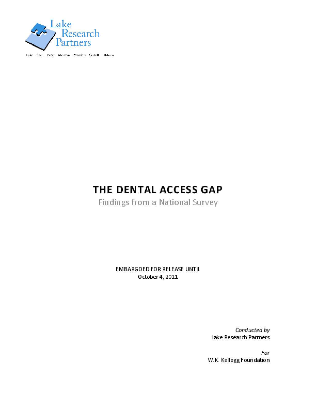 The Dental Access Gap: Findings From a National Survey