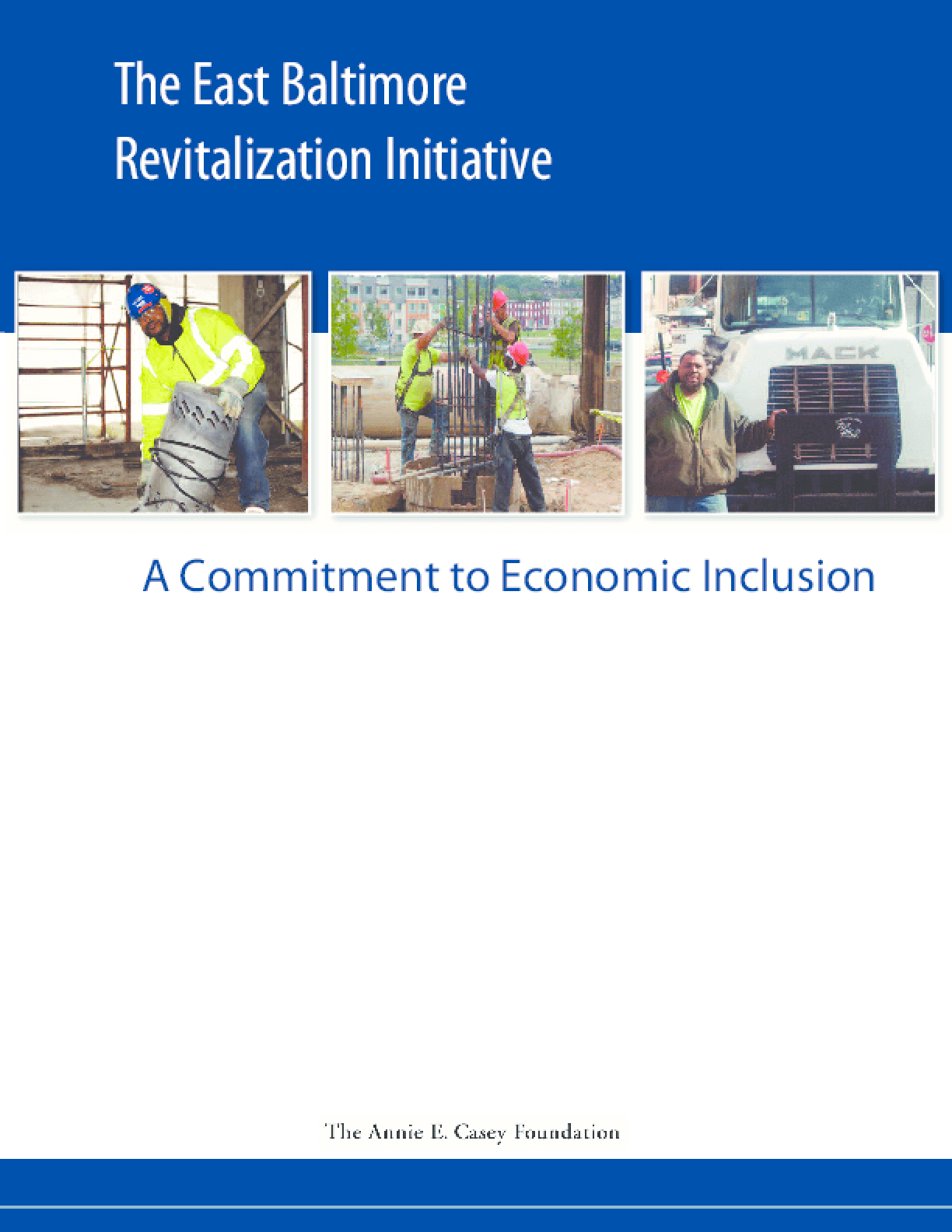 The East Baltimore Revitalization Initiative: A Commitment to Economic Inclusion