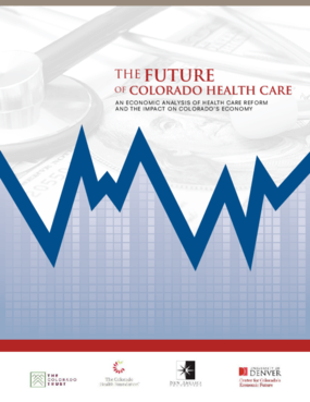 The Economic Impact of Health Reform in Colorado