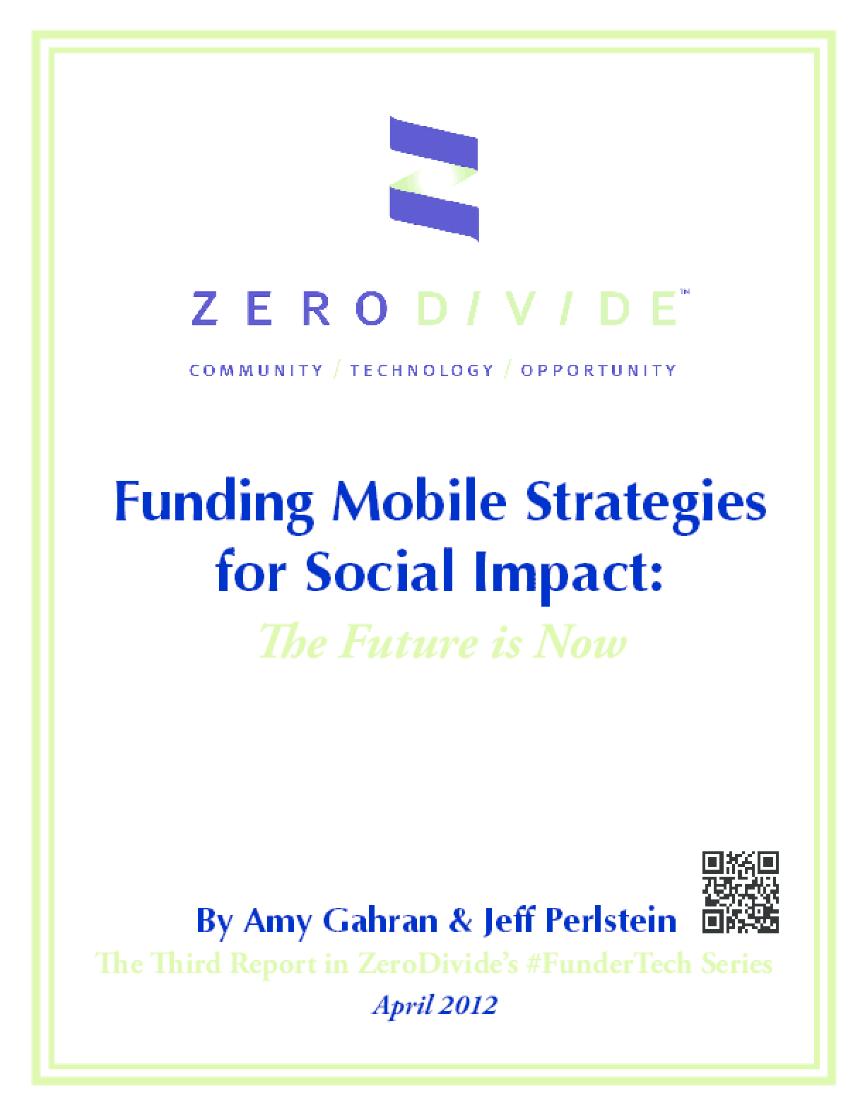 Funding Mobile Strategies for Social Impact: The Future Is Now