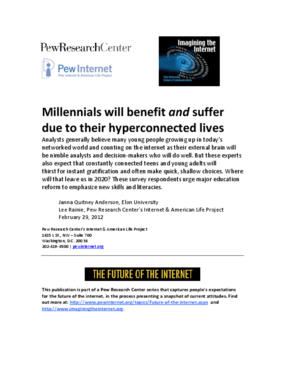 The Future of the Internet: Millennials Will Benefit and Suffer Due to Their Hyperconnected Lives