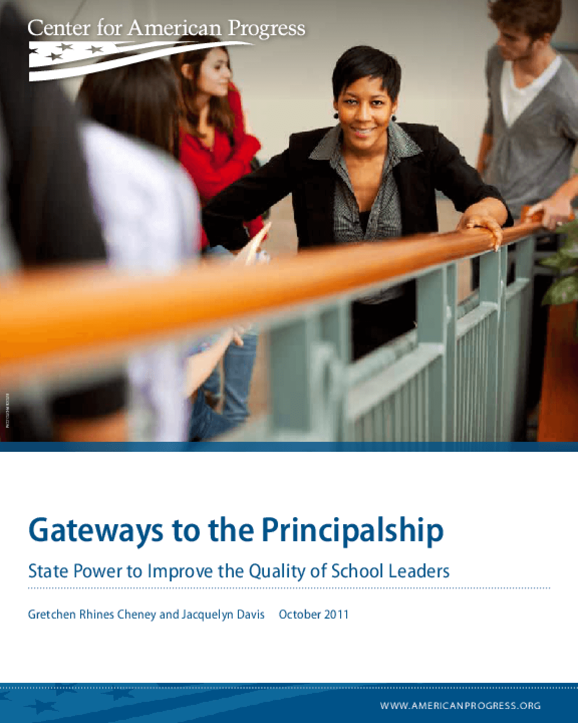 Gateways to the Principalship: State Power to Improve the Quality of School Leaders