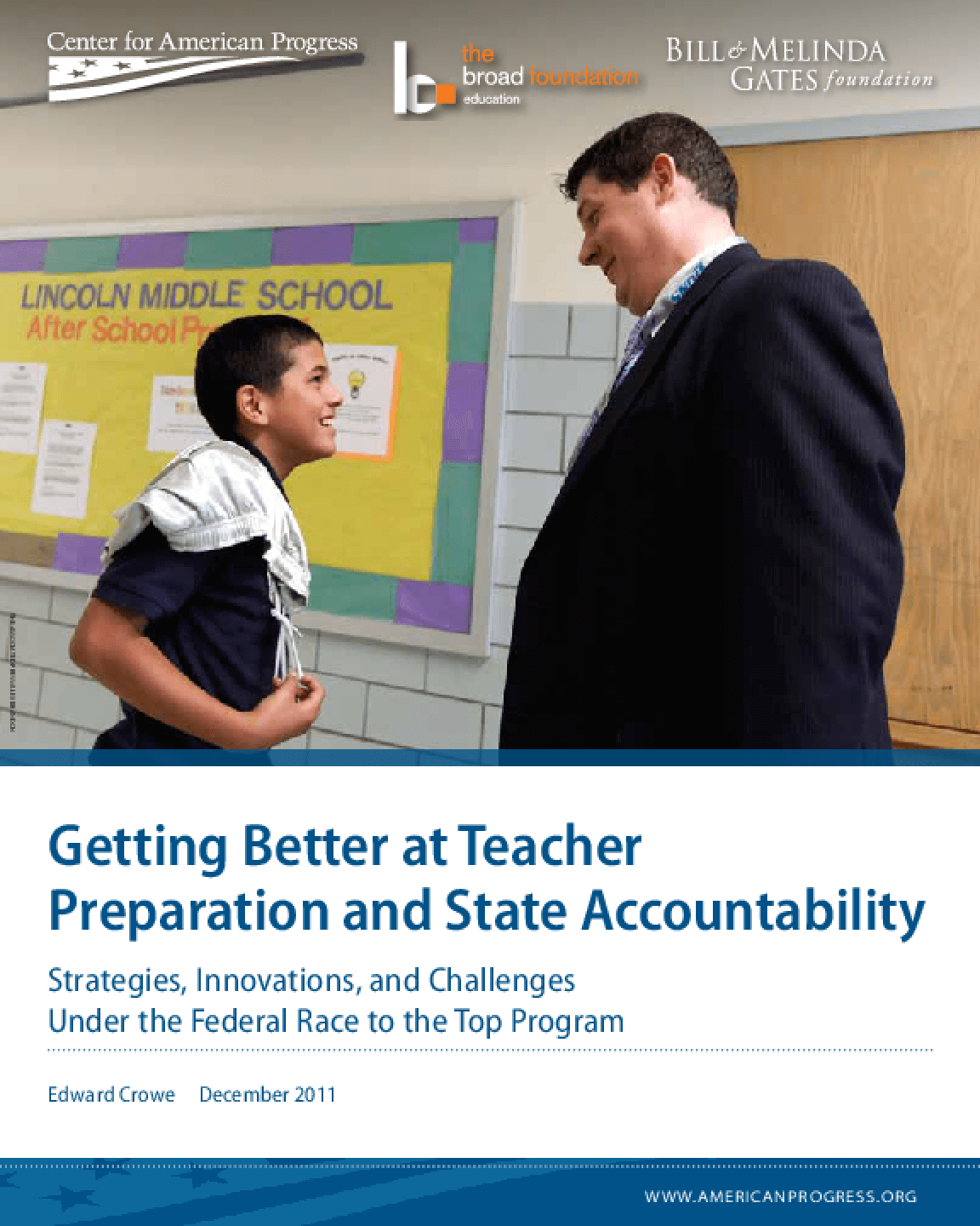 Getting Better at Teacher Preparation and State Accountability