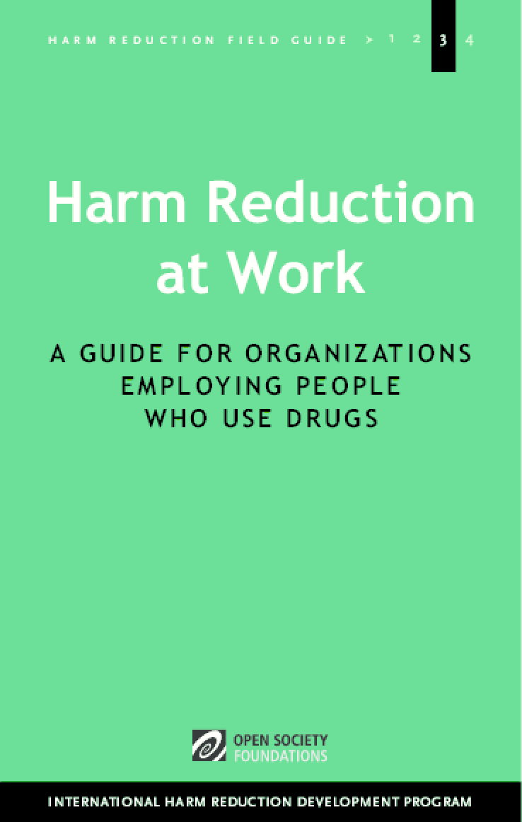 Harm Reduction at Work