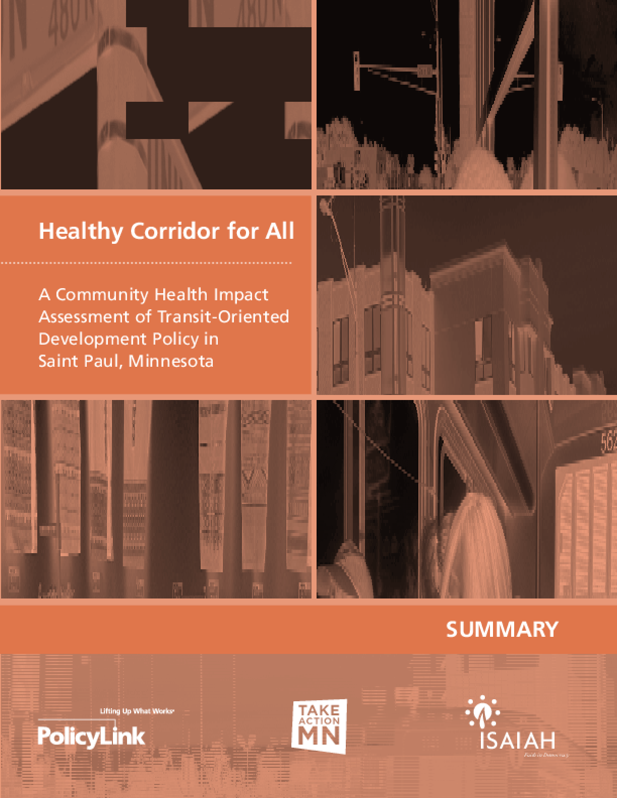 Healthy Corridor for All: A Community Health Impact Assessment of Transit-Oriented Development Policy in Saint Paul, Minnesota