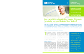 How Much Might Automatic IRAs Improve Retirement Security for Low- and Moderate-Wage Workers?