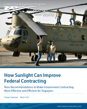 How Sunlight Can Improve Federal Contracting: Nine Recommendations to Make Government Contracting More Effective and Efficient for Taxpayers