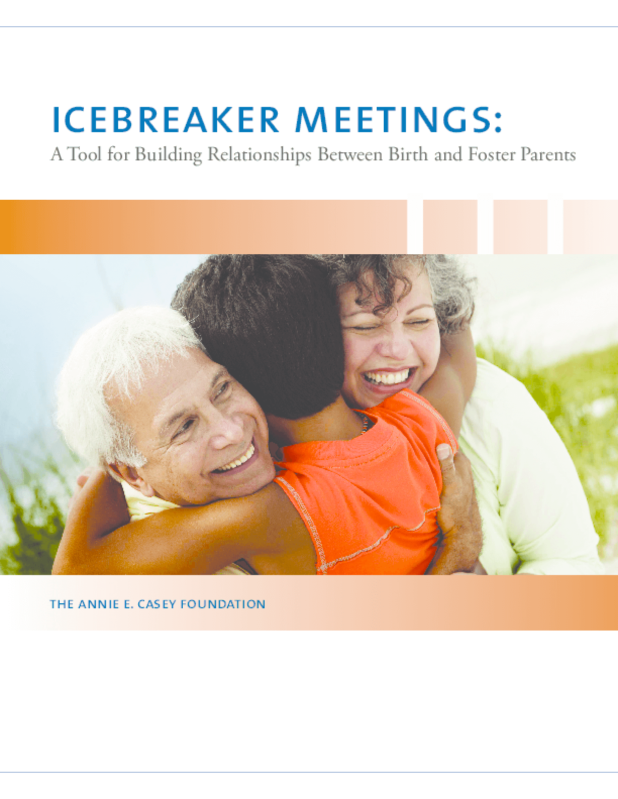 Icebreaker Meetings Toolkit: A Tool for Building Relationships Between Birth and Foster Parents