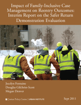 Impact of Family-Inclusive Case Management on Reentry Outcomes: Interim Report on the Safer Return Demonstration Evaluation