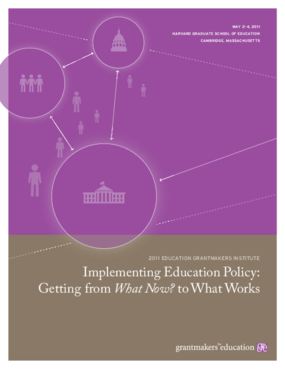 Implementing Education Policy: Getting From What Now? to What Works