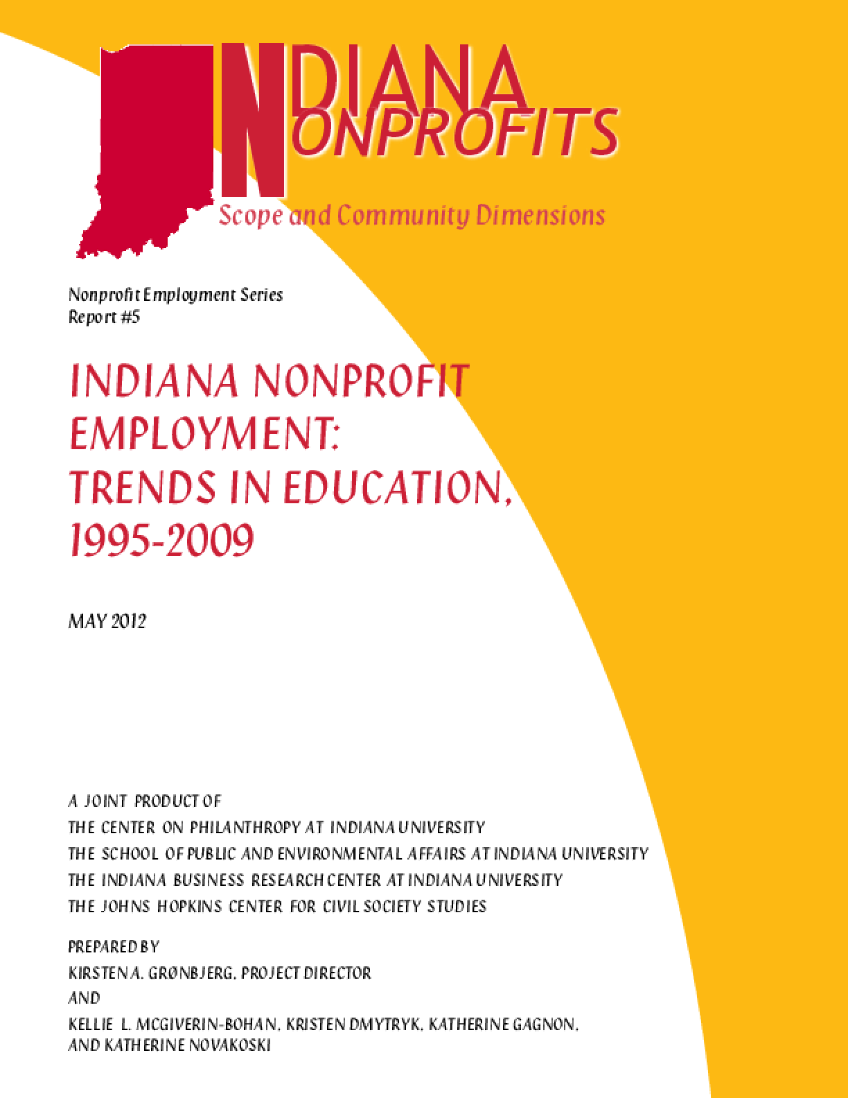 Indiana Nonprofit Employment: Trends in Education, 1995-2009