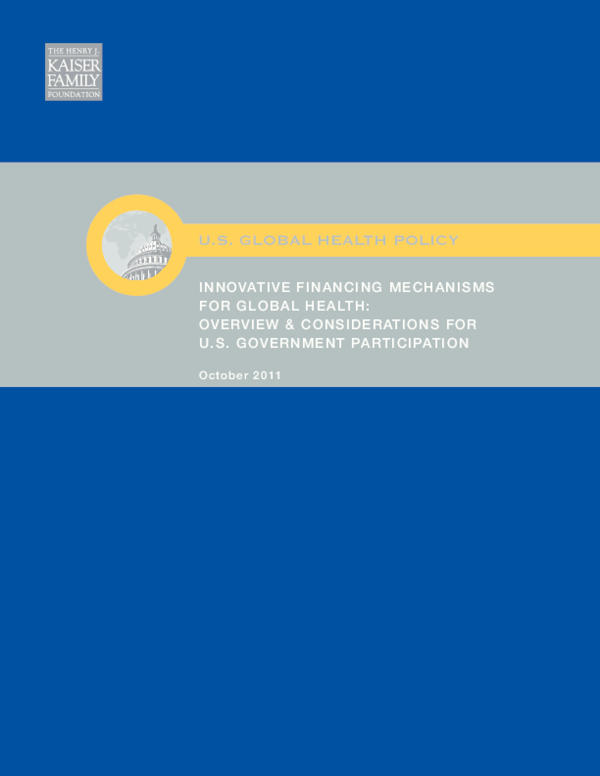Innovative Financing Mechanisms for Global Health: Overview & Considerations for U.S. Government Participation