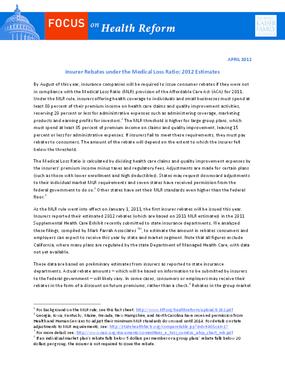 Insurer Rebates Under the Medical Loss Ratio: 2012 Estimates